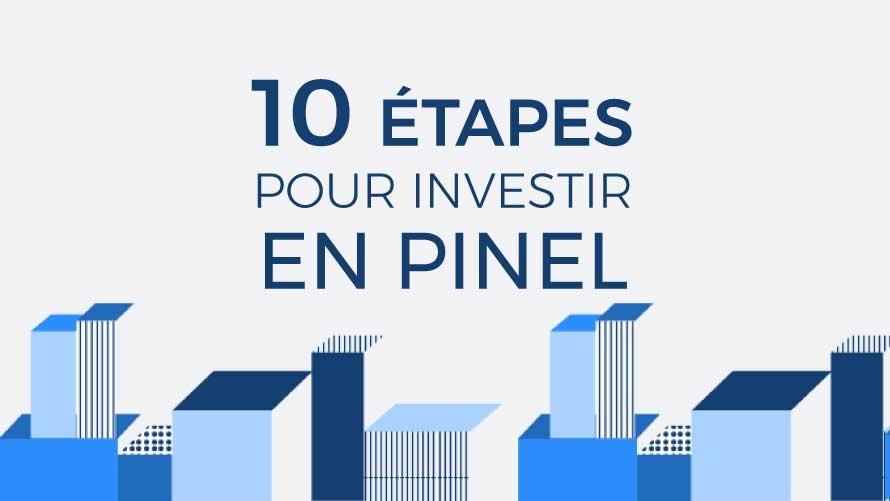 10 étapes pour investir en Pinel